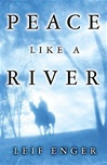 Enger, Leif - Peace Like a River (First Edition)