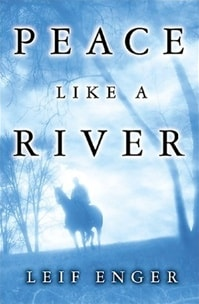 Peace Like a River | Enger, Leif | First Edition Book