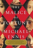 Malice of Fortune, The | Ennis, Michael | Signed First Edition Book