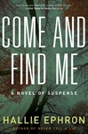Come and Find Me | Ephron, Hallie | Signed First Edition Book