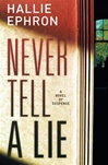 Never tell a Lie | Ephron, Hallie | Signed First Edition Book