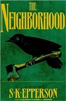 Neighborhood, The | Epperson, Tom | Signed First Edition Book