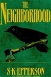 Epperson, S.K. - Neighborhood, The (First Edition)