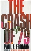 Crash of '79, The | Erdman, Paul | First Edition Book