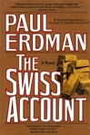 Swiss Account, The | Erdman, Paul | First Edition Book