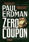 Zero Coupon | Erdman, Paul | First Edition Book