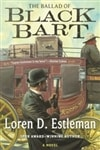 The Ballad of Black Bart by Loren D. Estleman Signed First Edition Book