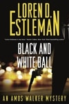 Estleman, Loren D. | Black and White Ball | Signed First Edition Book
