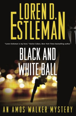Black and White Ball by Loren D. Estleman