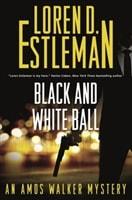 Black and White Ball by Loren D. Estleman
