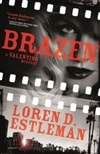 Brazen by Loren D. Estleman | Signed First Edition Book