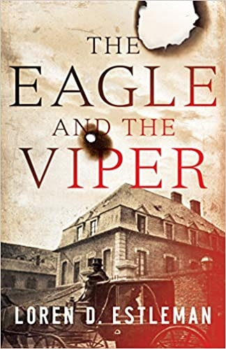 The Eagle and the Viper by Loren D. Estleman