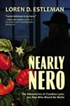 Nearly Nero  | Estleman, Loren D. | Signed First Edition Book