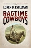 Ragtime Cowboys | Estleman, Loren D. | Signed First Edition Book