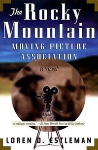 Rocky Mountain Moving Picture Association | Estleman, Loren D. | Signed First Edition Book