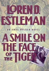 Smile on the Face of the Tiger, A | Estleman, Loren | Signed First Edition Book
