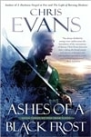 Ashes of a Black Frost | Evans, Chris | Signed First Edition Book