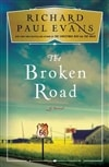 Evans, Richard Paul | Broken Road, The | Signed First Edition Book