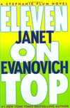 Evanovich, Janet - Eleven on Top (First Edition)