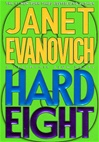 Hard Eight | Evanovich, Janet | First Edition Book