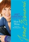 Evanovich, Janet | How I Write: Secrets of a Bestselling Author | Signed First Edition Trade Paperback Book