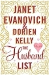Evanovich, Janet & Kelly, Dorien - Husband List, The (Double-Signed First Edition)