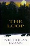 Evans, Nicholas - Loop, The (Signed First Edition)