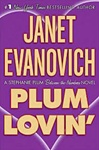 Evanovich, Janet - Plum Lovin' (Signed First Edition)