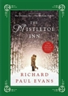 Evans, Richard Paul | Mistletoe Inn, The | Signed First Edition Book