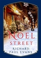 Evans, Richard Paul | Noel Street | Signed First Edition Copy