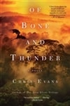 Of Bones and Thunder | Evans, Chris | Signed First Edition Book