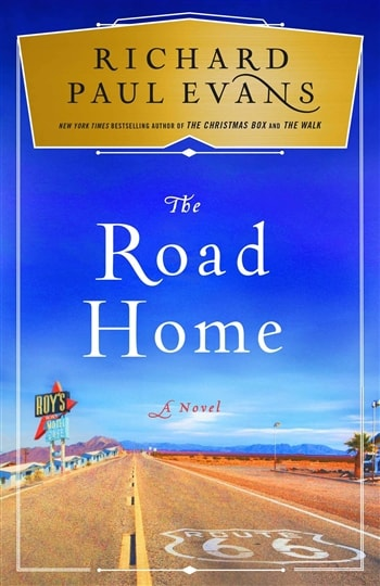 The Road Home by Richard Paul Evans