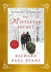 Evans, Richard Paul | Mistletoe Secret, The | Signed First Edition Book
