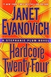 Hardcore Twenty-Four | Evanovich, Janet | Signed First Edition Book