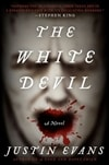Evans, Justin - White Devil, The (Signed First Edition)