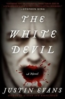 White Devil, The | Evans, Justin | Signed First Edition Trade Paper Book