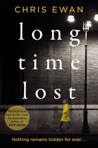 Long Time Lost by Chris Ewan