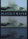 Blood & Water | Fairweather, Lori | First Edition Book