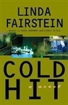 Cold Hit | Fairstein, Linda | Signed First Edition Book