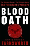 Blood Oath, The | Farnsworth, Christopher | Signed First Edition Book