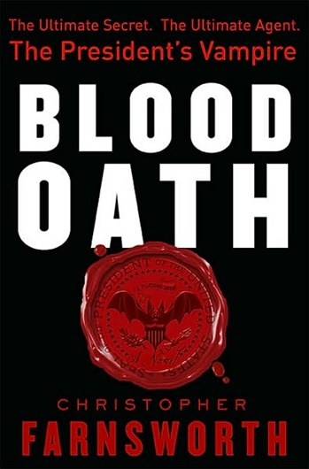The Blood Oath by Christopher Farnsworth