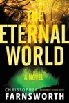 Eternal World, The | Farnsworth, Christopher | Signed First Edition Book
