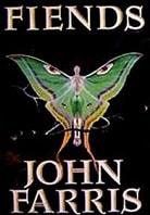 Fiends by John Farris
