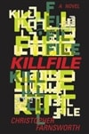 Farnsworth, Christopher | Killfile | Signed First Edition Book