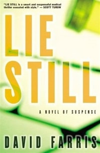 Lie Still | Farris, David | Signed First Edition Book