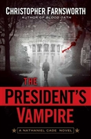 President's Vampire, The | Farnsworth, Christopher | Signed First Edition Book