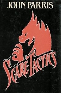 Scare Tactics | Farris, John | Signed First Edition Book