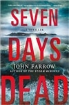 Farrow, John | Seven Days Dead | Signed First Edition Book