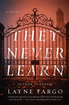 Fargo, Layne |  They Never Learn | Signed First Edition Book
