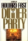 Fast, Howard - Dinner Party, The (First Edition)